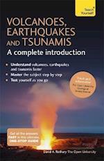 Volcanoes, Earthquakes and Tsunamis (Teach Yourself)