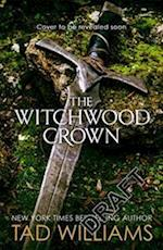 The Witchwood Crown af Tad Williams