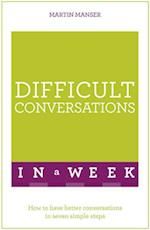 Difficult Conversations in a Week (In a Week)
