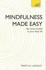 Teach Yourself Mindfulness Made Easy (Teach Yourself)