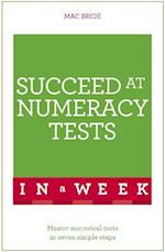 Teach Yourself Succeed at Numeracy Tests in a Week (Teach Yourself)