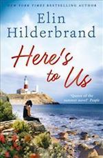 Here's to Us af Elin Hilderbrand