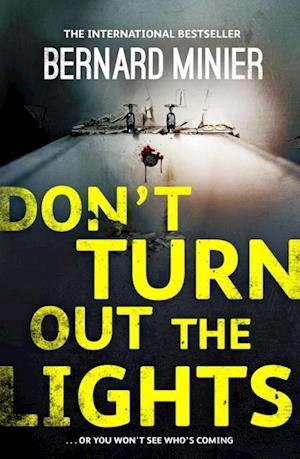 Don't Turn Out the Lights af Bernard Minier