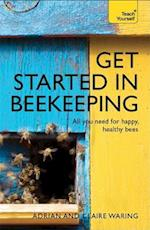 Get Started in Beekeeping (Teach Yourself - General)