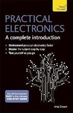 Practical Electronics (A Complete Introduction)