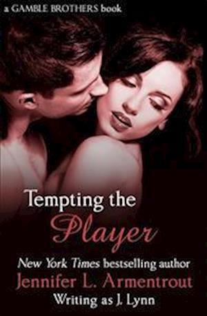 Bog paperback Tempting the Player (Gamble Brothers Book Two) af Jennifer L. Armentrout