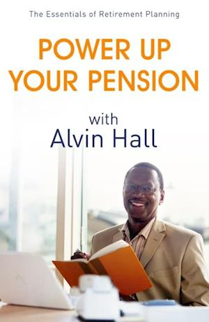 Power Up Your Pension with Alvin Hall af Alvin Hall