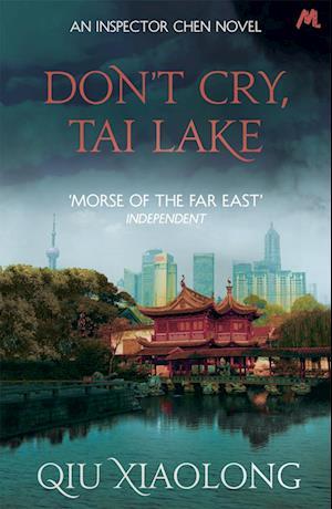 Bog, paperback Don't Cry, Tai Lake af Qiu Xiaolong
