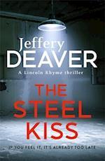 The Steel Kiss af Jeffery Deaver