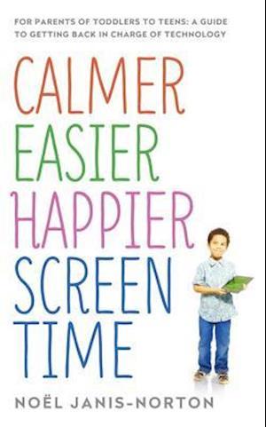 Calmer Easier Happier Screen Time