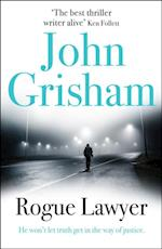 Rogue Lawyer af John Grisham