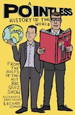 Pointless History of the World (Pointless Books)