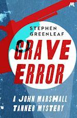 Grave Error af Stephen Greenleaf