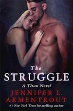 The Struggle (The Titan Series, nr. 3)