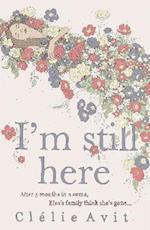 I'm Still Here af Clélie Avit
