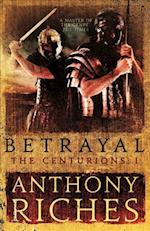 Betrayal af Anthony Riches