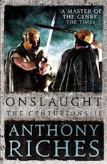 Onslaught: The Centurions II af Anthony Riches