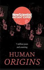Human Origins (New Scientist Instant Expert)