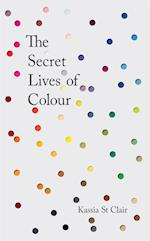 The Secret Lives of Colour: RADIO 4's BOOK OF THE WEEK