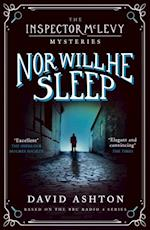Nor Will He Sleep (Inspector McLevy)