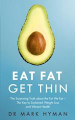 Eat Fat Get Thin af Mark Hyman