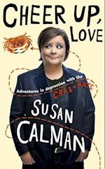 Cheer Up Love af Susan Calman