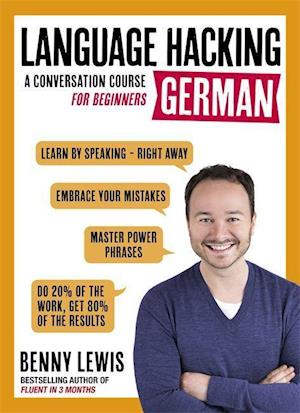 Bog, ukendt format LANGUAGE HACKING GERMAN (Learn How to Speak German - Right Away) af Benny Lewis