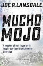 Mucho Mojo (Hap and Leonard, nr. 2)