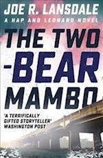 The Two-Bear Mambo (Hap and Leonard, nr. 3)