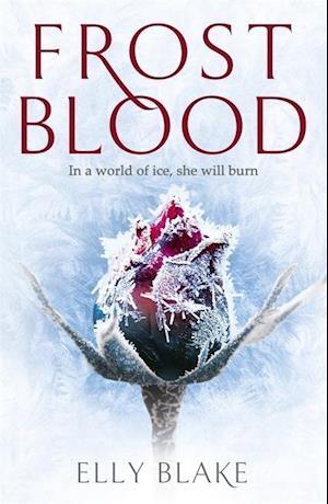 Bog, paperback Frostblood: the epic New York Times bestseller af Elly Blake