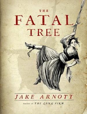 Bog, hardback The Fatal Tree af Jake Arnott