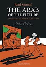 The Arab of the Future (The Arab of the Future, nr. 1)