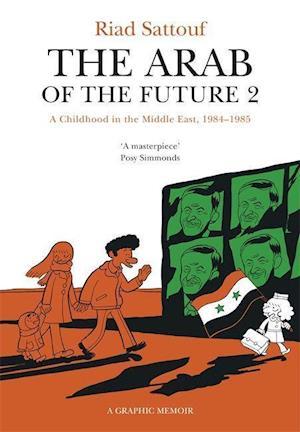 Bog paperback The Arab of the Future 2 af Riad Sattouf