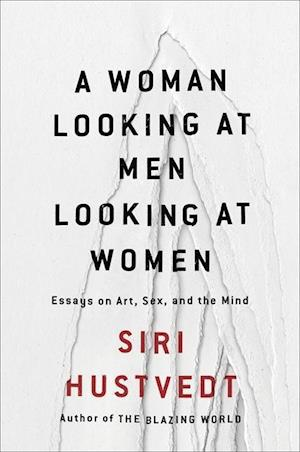 Bog paperback A Woman Looking at Men Looking at Women af Siri Hustvedt