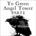 To Green Angel Tower: Siege