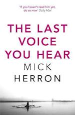 The Last Voice You Hear af Mick Herron