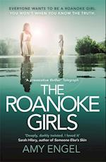 The Roanoke Girls: the addictive Richard & Judy thriller, and the #1 ebook bestseller af Amy Engel