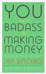 You are a Badass at Making Money af Jen Sincero