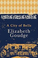 A City of Bells (The Eliot chronicles, nr. )
