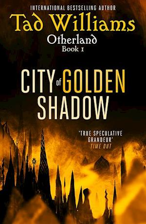 City of Golden Shadow af Tad Williams