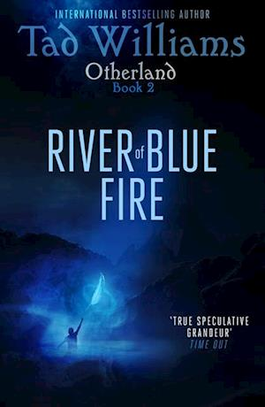 River of Blue Fire af Tad Williams