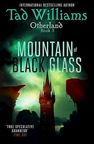Mountain of Black Glass af Tad Williams