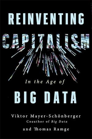 Reinventing Capitalism in the Age of Big Data (PB) - C-format