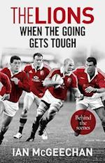 Lions: When the Going Gets Tough