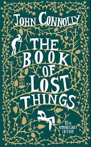 Bog, hardback The Book of Lost Things 10th Anniversary Edition af John Connolly