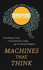 Machines That Think (Instant Expert)