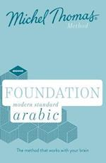 Foundation Modern Standard Arabic (Learn MSA with the Michel Thomas Method)