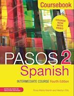 Pasos 2 (Fourth Edition) Spanish Intermediate Course