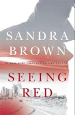 Seeing Red af Sandra Brown