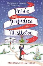 Pride and Prejudice and Mistletoe: a feel-good rom-com to fall in love with this Christmas